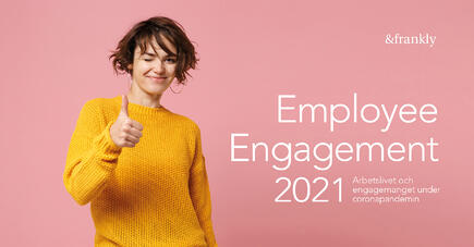 employee engagement 2021 some